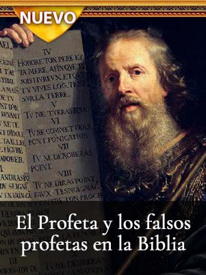 Profeta de los falsos profetas Biblia